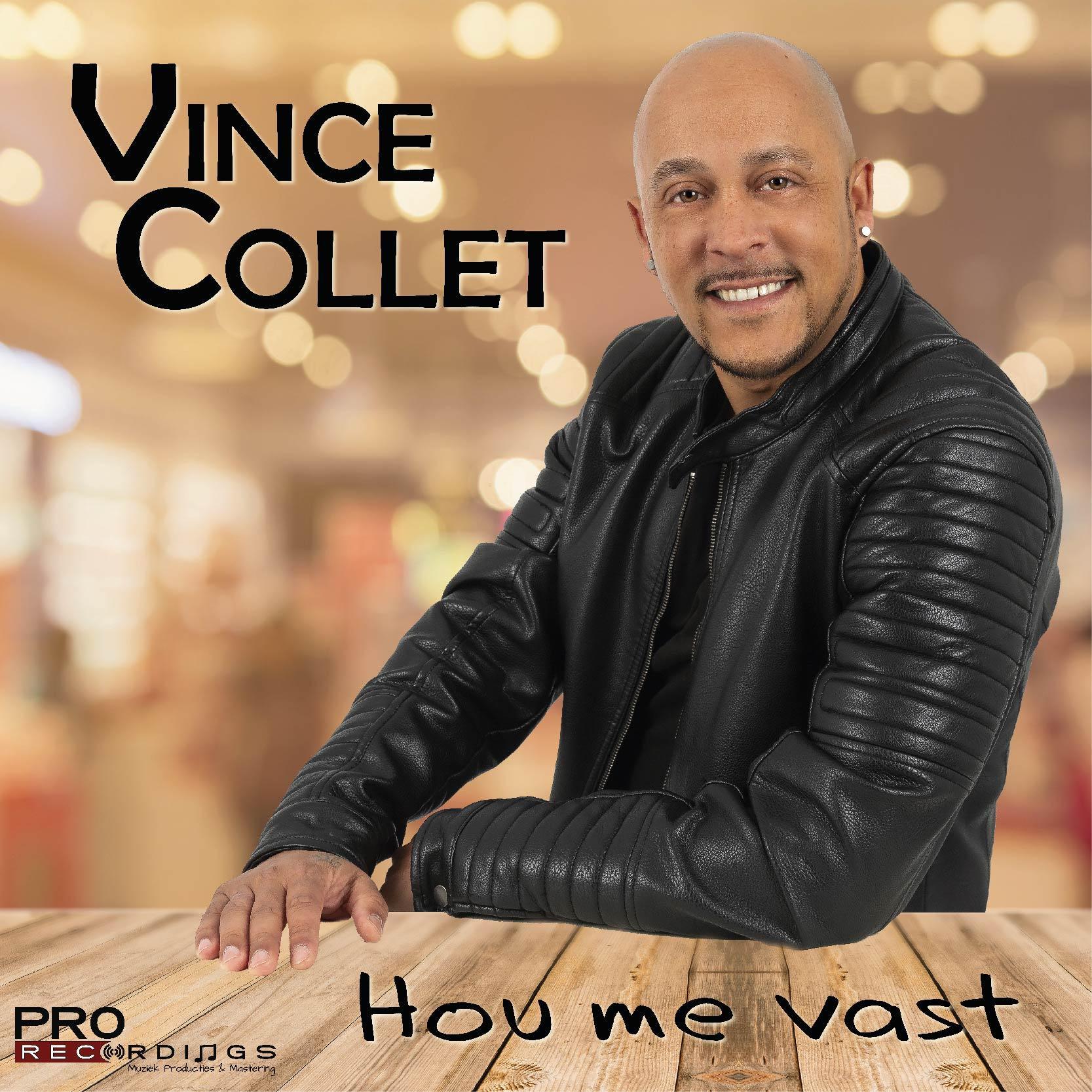 Vince Collet - Hou me vast